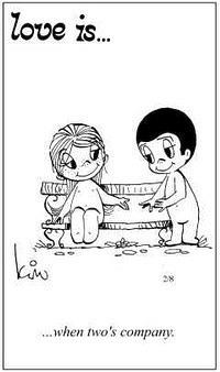 Любовь это  когда двое уже компания