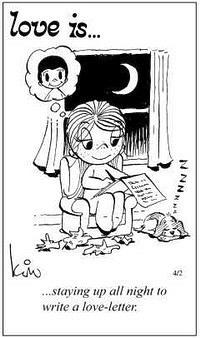 Любовь это  не спать всю ночь и писать любовное письмо