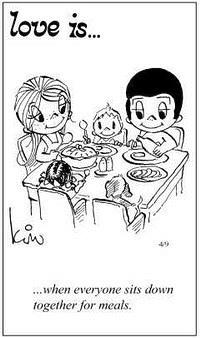 Любовь это  когда все собираются за столом