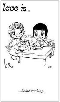 Любовь это  домашняя еда