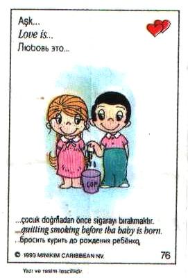 Любовь это  бросить курить до рождения ребенка (вкладыши 1993 года)