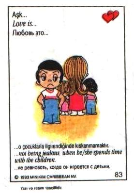 Любовь это  не ревновать, когда она занимается детьми (вкладыши 1993 года)