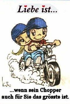 Liebe Ist wenn sein Chopper auch für Sie das grösste ist