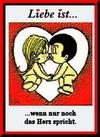 примеры картинок: Liebe Ist...wenn nur noch das Herz spricht