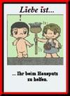 примеры картинок: Liebe Ist...Ihr beim Hausputz zu helfen