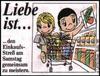 примеры картинок: Liebe Ist...den Einkaufs-Streß am Samstag gemeneinsam zu meistern