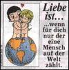 примеры картинок: Liebe Ist...wenn für dich nur der eine Mensch auf der Welt zählt